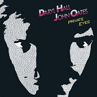 Daryl Hall, John Oates – Private Eyes