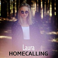 Laura – Homecalling