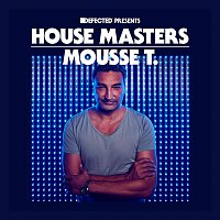Mousse T. – Defected Presents House Masters - Mousse T.