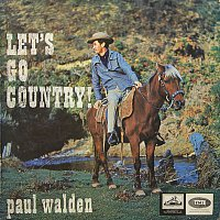 Paul Walden – Let's Go Country!
