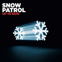 Snow Patrol – Up To Now