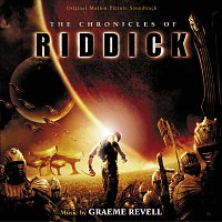 Graeme Revell – The Chronicles Of Riddick [Original Motion Picture Soundtrack]