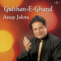 Anup Jalota – Gulshan -E- Ghazal