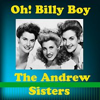 The Andrew Sisters – Oh! Billy Boy