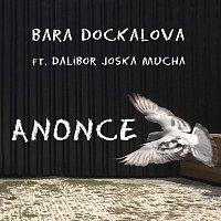 Bara Dockalova ft. Dalibor Joska Mucha – Anonce (feat. Dalibor Joska Mucha)