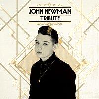 John Newman – Tribute [Deluxe]