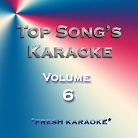 Fresh Karaoke – Top Song's Karaoke - Vol 6