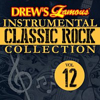 The Hit Crew – Drew's Famous Instrumental Classic Rock Collection [Vol. 12]
