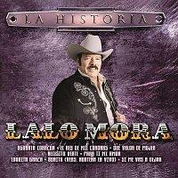 Lalo Mora – La Historia