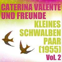 Caterina Valente, Freunde – Kleines Schwalbenpaar (1955) - Vol. 2