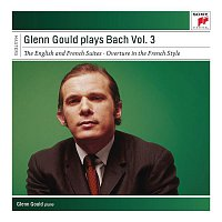 Glenn Gould – Glenn Gould Plays Bach, Vol. 3 - English and French Suites
