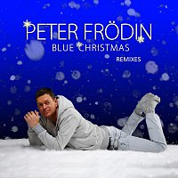Peter Frodin – Blue Christmas [Remixes]