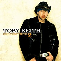 Toby Keith – Greatest Hits 2