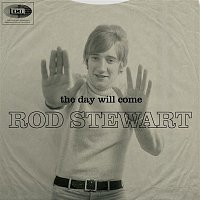Rod Stewart – The Day Will Come