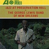 George Lewis – Jazz At Preservation Hall: The George Lewis Band Of New Orleans