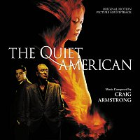 Craig Armstrong – The Quiet American [Original Motion Picture Soundtrack]