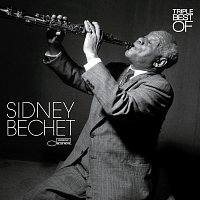 Sidney Bechet – Triple Best Of