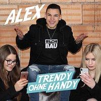 Alex – Trendy ohne Handy