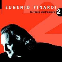 Eugenio Finardi – La Forza Dell'amore 2