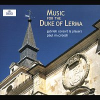 Gabrieli Consort, Gabrieli Players, Paul McCreesh – Music for the Duke of Lerma [2 CDs]