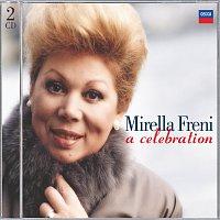 Mirella Freni – Mirella Freni - A Celebration
