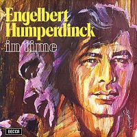 Engelbert Humperdinck – In Time
