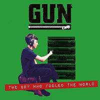 Gun – Boy Who Fooled The World