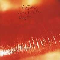 The Cure – Kiss Me, Kiss Me, Kiss Me