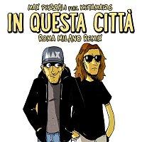 Max Pezzali – In questa citta (feat. Ketama126) [Roma Milano Remix]