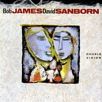 Bob James, David Sanborn – Double Vision