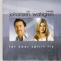 Jan Johansen, Pernilla Wahlgren – Let Your Spirit Fly