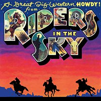 Riders In The Sky – A Great Big Western Howdy!