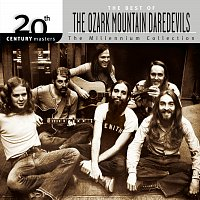 The Ozark Mountain Daredevils – 20th Century Masters:The Millennium Collection: Best Of The Ozark Mountain Daredevils