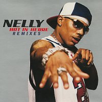 Nelly – Hot In Herre [Remixes]