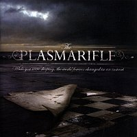 (the) Plasmarifle – While You Were Sleeping (The World Forever Changed In An Instant)