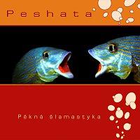 Peshata – Pěkná Šlamastyka