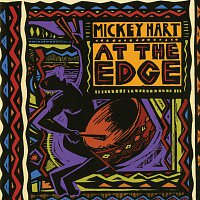 Mickey Hart – At The Edge