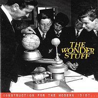The Wonder Stuff – Construction For The Modern Idiot [Bonus Track Version]