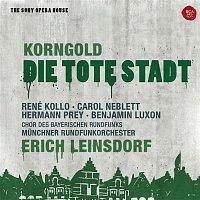 Erich Leinsdorf, René Kollo, Carol Neblett – Korngold: Die tote Stadt