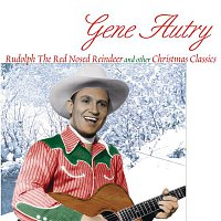 Gene Autry – Rudolph The Red Nosed Reindeer And Other Christmas Classics