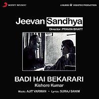 """Ajit Varman, Kishore Kumar – Badi Hai Bekarari (From """"Jeevan Sandhya"""")"""