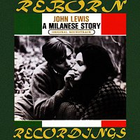 John Lewis – A Milanese Story (HD Remastered)