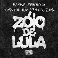 Maneva, Hungria Hip Hop, Marcelo D2, Nacao Zumbi – Zóio De Lula / Citacao: Hoje Eu Só Procuro A Minha Paz