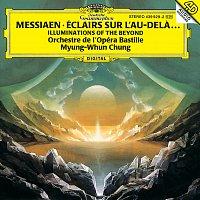 Orchestre De La Bastille, Myung-Whun Chung – Messiaen: Illuminations of the Beyond