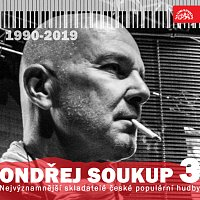 Ondřej Soukup; různí interpreti – Nejvýznamnější skladatelé české populární hudby Ondřej Soukup 3 (1990-2019)