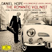 Daniel Hope, Royal Stockholm Philharmonic Orchestra, Sakari Oramo – The Romantic Violinist - A Celebration of Joseph Joachim
