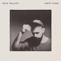 Nick Mulvey – First Mind