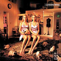 Catherine Wheel – Like Cats And Dogs