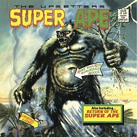 "Lee ""Scratch"" Perry & The Upsetters – Lee 'Scratch' Perry & The Upsetters: Super Ape & Return of the Super Ape"