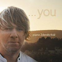 Zdeněk Král – YOU